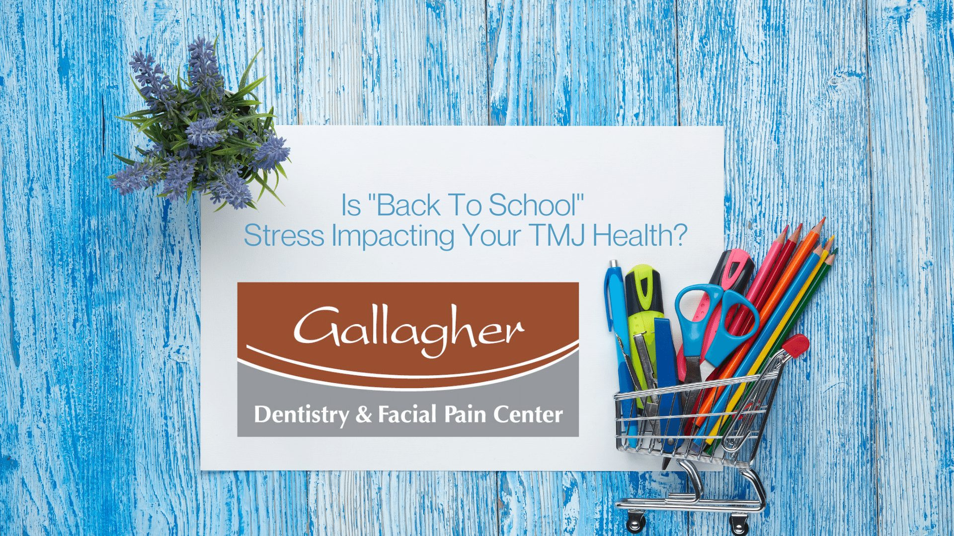 """Is """"Back To School"""" Stress and Anxiety Impacting Your TMJ Health?"""